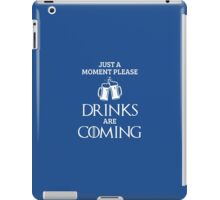 Just a Moment Please, Drinks are Coming in Blue iPad Case/Skin