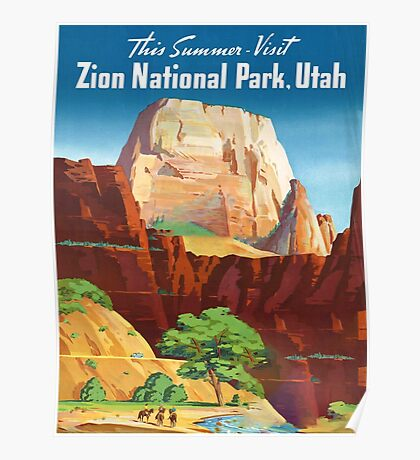 Zion National Park - Vintage Travel Poster Poster