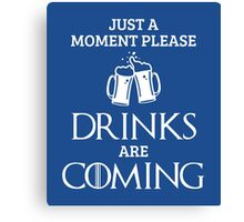 Just a Moment Please, Drinks are Coming in Blue Canvas Print