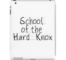 School of the hard knox iPad Case/Skin