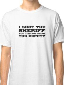I Shot The Sherrif Bob Marley Eric Clapton Song Lyrics Classic T-Shirt