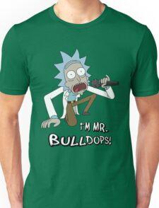 Rick and Morty – I'm Mr. Bulldops Unisex T-Shirt