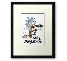Rick and Morty – I'm Mr. Bulldops Framed Print