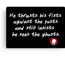 He Thrusts his Fists Canvas Print