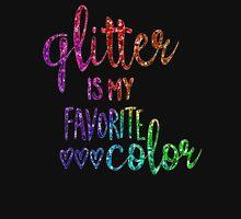 Glitter Is My Favorite Color Girly Sparkly Pretty Rainbow Glitter Bling Script Unisex T-Shirt