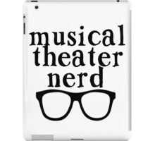 Musical Theater Nerd iPad Case/Skin