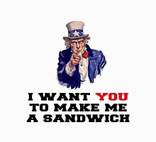 I WANT YOU TO MAKE ME A SANDWICH Unisex T-Shirt