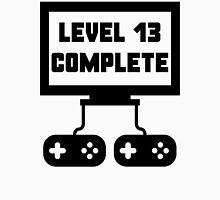 Level 13 Complete 13th Birthday Unisex T-Shirt