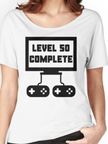 Level 50 Complete 50th Birthday Women's Relaxed Fit T-Shirt