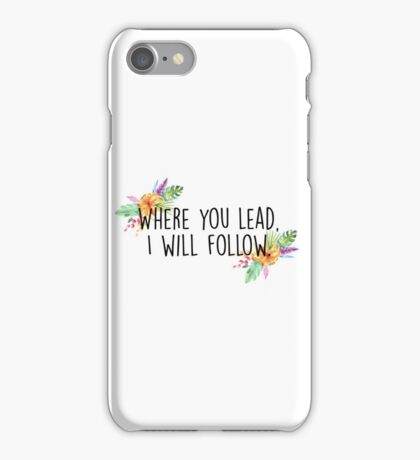 Gilmore Girls - Where you lead iPhone Case/Skin