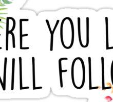 Gilmore Girls - Where you lead Sticker