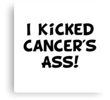 Kicked Cancer Canvas Print