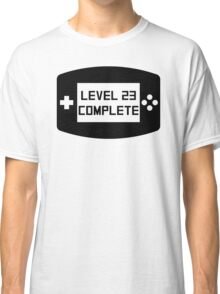 Level 23 Complete 23rd Birthday Classic T-Shirt