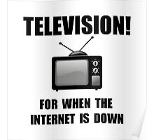 Television Internet Down Poster