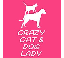 CRAZY CAT & DOG LADY Photographic Print