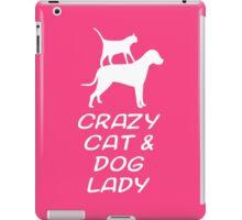 CRAZY CAT & DOG LADY iPad Case/Skin