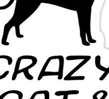 CRAZY CAT & DOG LADY Sticker