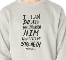Philippians 4:13 Pullover