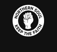 Northern Soul - Keep The Faith Unisex T-Shirt