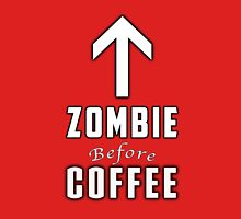 Zombie Before Coffee Unisex T-Shirt