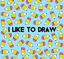 I like to draw by Audrey Bowen