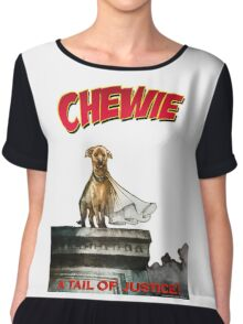 Chewie the Dog Chiffon Top