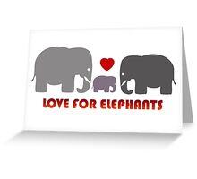 Love For Elephants Greeting Card