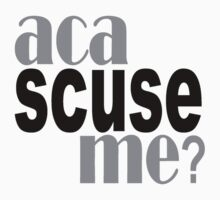 aca scuse me t-shirt g by redbuble2014