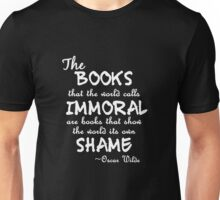 """""""The books that the world calls immoral..."""" white Unisex T-Shirt"""