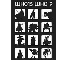Who's who ? (bad guys edition) Photographic Print