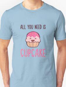 Cupcake is LIFE Unisex T-Shirt