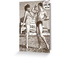 Funny Lifting - How Ya Like Me Wow? Greeting Card