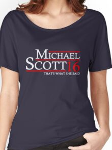 MICHAEL SCOTT 2016 THAT'S WHAT SHE SAID THE OFFICE Women's Relaxed Fit T-Shirt