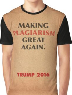 Trump Makings. Graphic T-Shirt