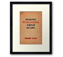 Trump Makings. Framed Print