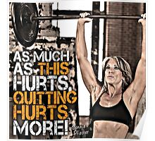 Quitting Hurts More Poster