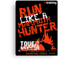 Intraining Tough Mudders 2014 Canvas Print