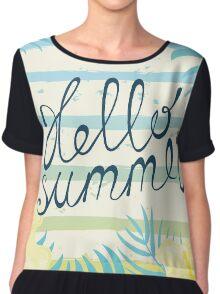 Hello summer Chiffon Top