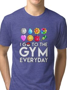 Pokemon - I GO TO THE GYM EVERY DAY - Transparent Tri-blend T-Shirt