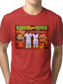 Mormon Underwear - X-Mas Gift Certificate! Tri-blend T-Shirt