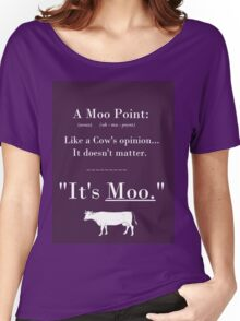 A Moo Point. Women's Relaxed Fit T-Shirt