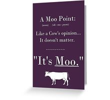 A Moo Point. Greeting Card