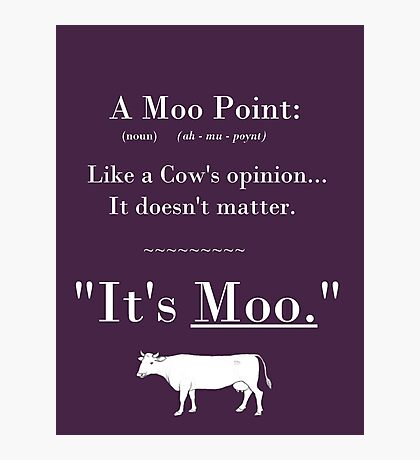 A Moo Point. Photographic Print