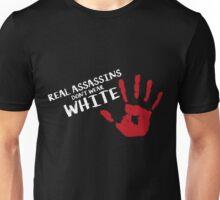 Real assassins Unisex T-Shirt