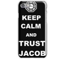Keep Calm and Trust Jacob iPhone Case/Skin