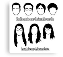 Everyone - Big Bang Theory Canvas Print