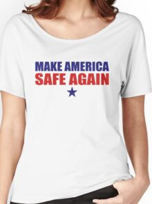 Make America Safe Again Women's Relaxed Fit T-Shirt
