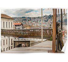 Square at Historic Center of Quito Ecuador Poster