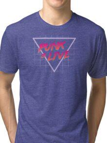 Punk is Live Tri-blend T-Shirt