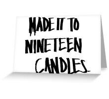 Nineteen Candles. Greeting Card